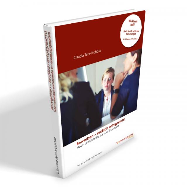 ebook: Bewerben – endlich erfolgreich! Teil 2 – Das Vorstellungsgespräch (Workbook)