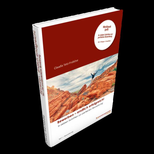 ebook: Bewerben – endlich erfolgreich! Teil 1  –  Die  Bewerbung  (Workbook)
